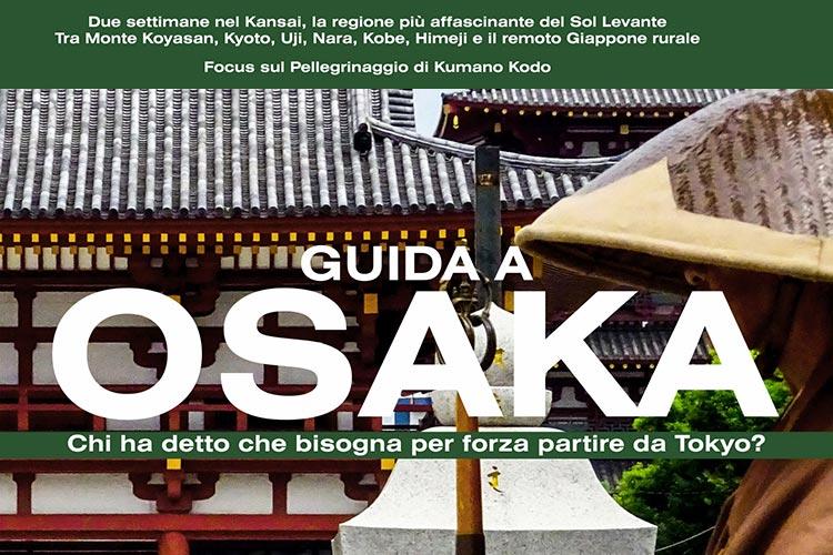 Guida Viaggio Osaka Viaggio Due Settimane Kansai Giappone