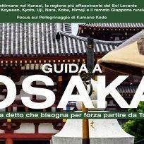 Guida-Viaggio-Osaka-Viaggio-Due-Settimane-Kansai-Giappone